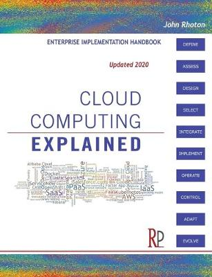Cloud Computing Explained Handbook for Enterprise Implementation by John Rhoton