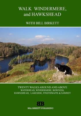 Walk Windermere and Hawkshead With Bill Birkett by Bill Birkett
