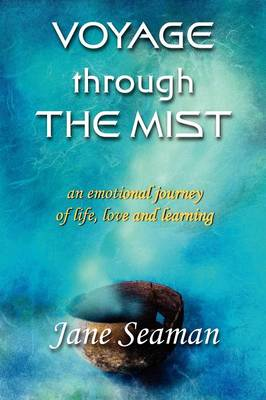 Voyage Through the Mist by Jane Seaman