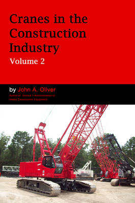 Cranes in the Construction Industry by John Oliver
