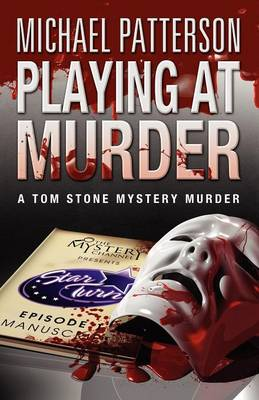 Playing at Murder by Michael Patterson