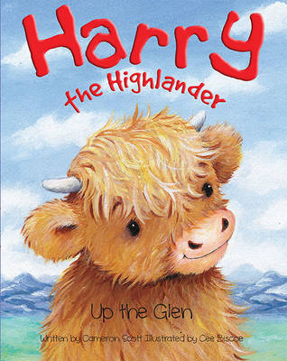 Harry the Highlander Up the Glen by Cameron Scott