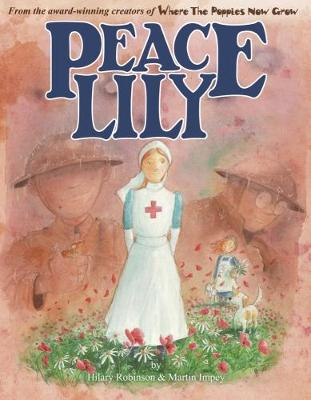 Cover for Peace Lily by Hilary Robinson