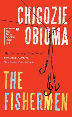 The Fishermen by Chigozie Obioma, Jon Gray