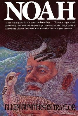 Noah by Ellen Gunderson Traylor