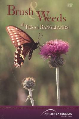 Brush and Weeds of Texas Rangelands by