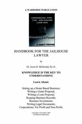 Handbook for Jailhouse Lawyers by Ed D Dr Jessie Daniel McDonald