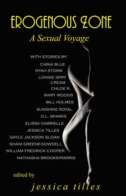 Erogenous Zone A Sexual Voyage by Jessica Tilles, William Fredrick Cooper, Elissa Gabrielle