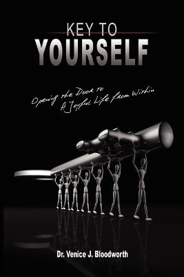 Key to Yourself by Venice J. Bloodworth
