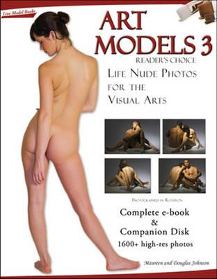 Art Models 3 Life Nude Photos for the Visual Arts by Maureen Johnson, Douglas Johnson