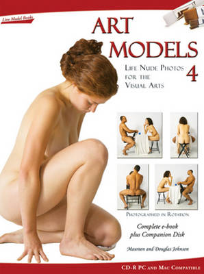 Art Models 4 Life Nude Photos for the Visual Arts by Maureen Johnson, Douglas Johnson