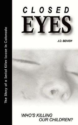 Closed Eyes by James Benish