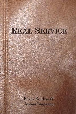 Real Service by Joshua Tenpenny, Raven Kaldera