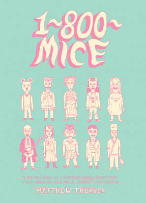 1-800-mice by Matthew Thurber
