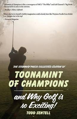 Toonamint of Champions & Why Golf Is So Exciting!, the Stairway Press Collected Edition by Todd Sentell