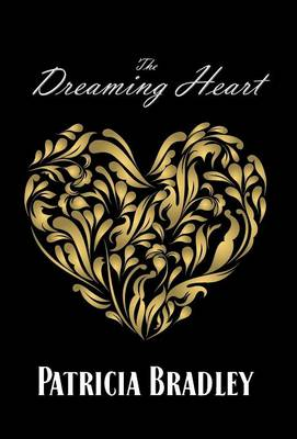 The Dreaming Heart by Patricia, (Ed Bradley