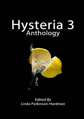 Hysteria 3 by Linda Parkinson-Hardman