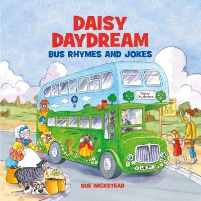Cover for Daisy Daydream Bus Rhymes and Jokes by Sue Wickstead