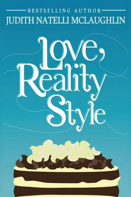 Love, Reality Style by Judith McLaughlin