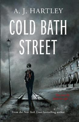 Cover for Cold Bath Street by A. J. Hartley