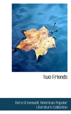 Two Friends by Dora Greenwell