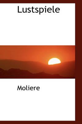 Lustspiele by Molire