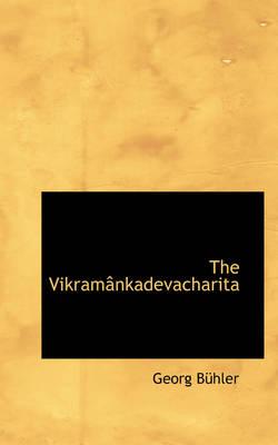 The Vikram Nkadevacharita by Georg Bhler