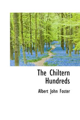 The Chiltern Hundreds by Albert John Foster