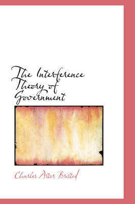 The Interference Theory of Government by Charles Astor Bristed