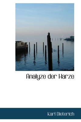 Analyze Der Harze by Karl Dieterich
