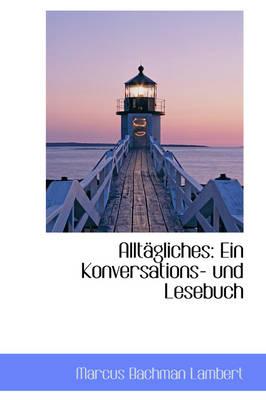 Allt Gliches Ein Konversations- Und Lesebuch by Marcus Bachman Lambert