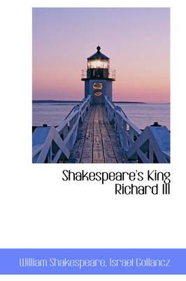 Shakespeare's King Richard III by William Shakespeare