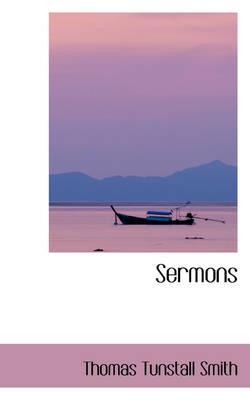 Sermons by Thomas Tunstall Smith