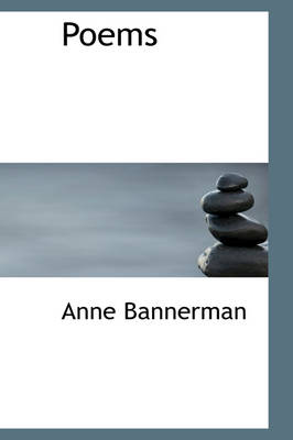 Poems by Anne Bannerman