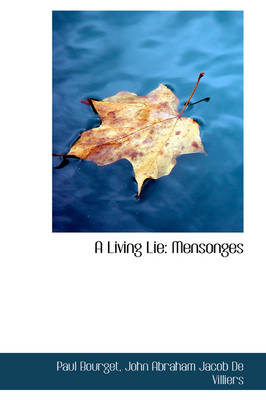 A Living Lie Mensonges by Paul Bourget