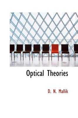 Optical Theories by D N Mallik