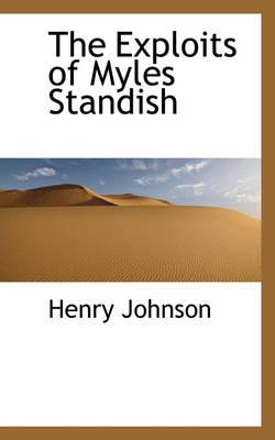 The Exploits of Myles Standish by Henry (University of Otago, New Zealand) Johnson