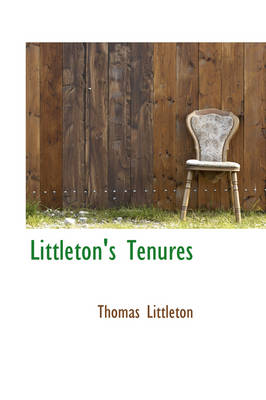 Littleton's Tenures by Thomas Littleton