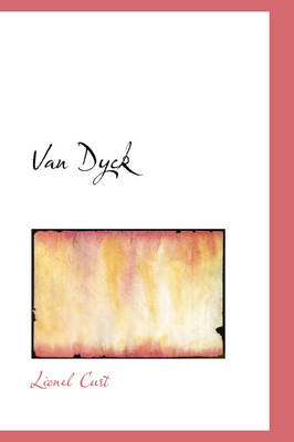 Van Dyck by Lionel Cust