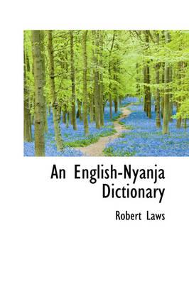 An English-Nyanja Dictionary by Robert Laws
