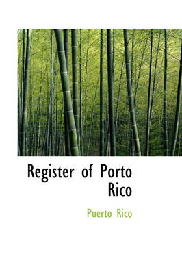 Register of Porto Rico by Puerto Rico