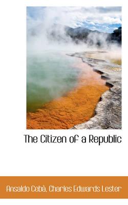 The Citizen of a Republic by Ansaldo Ceb