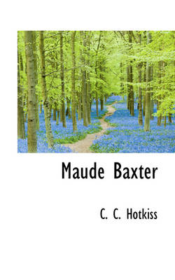 Maude Baxter by C C Hotkiss
