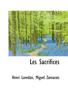 Les Sacrifices by Henri Lavedan