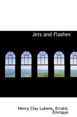 Jets and Flashes by Henry Clay Lukens