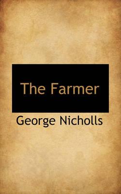 The Farmer by George, Jr Nicholls