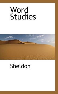 Word Studies by Sheldon