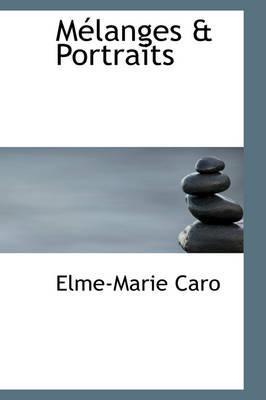 M Langes & Portraits by Elme-Marie Caro