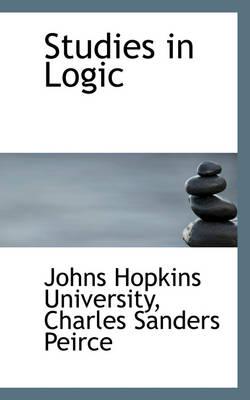 Studies in Logic by Johns Hopkins University