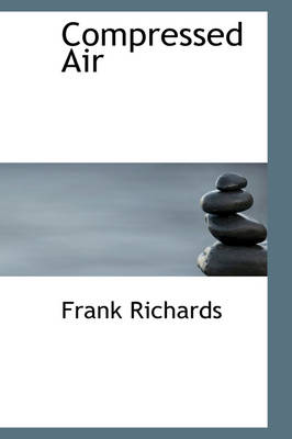 Compressed Air by Frank Richards